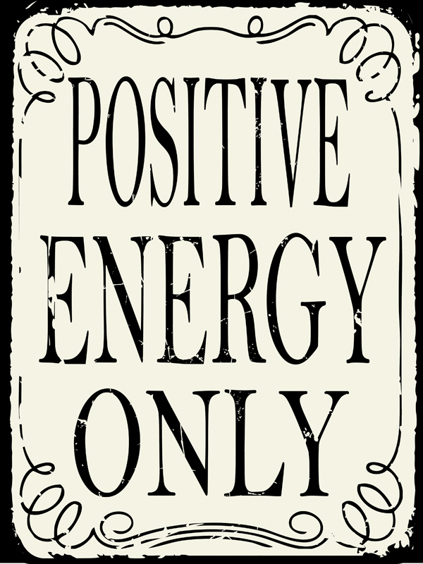 Only Positive Vibes For Everyone Find More Positive: Original Metal Sign Company