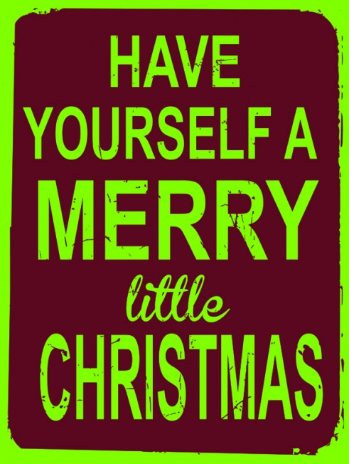 Have Yourself a Merry Little Christmas | Original Metal Sign Company