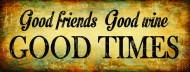 Good Friends Good Times