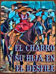 EG1004-El-Charro-y-su-Hija-en-el-Desfile